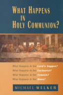 What Happens in Holy Communion?