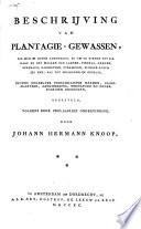 Beschryving van plantagie-gewassen, die men in hoven aankweekt