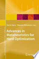 Advances in Metaheuristics for Hard Optimization