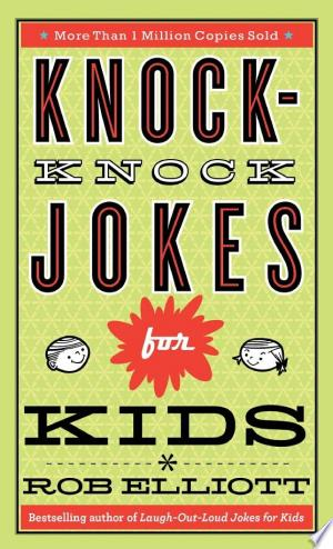 Download Knock-Knock Jokes for Kids Free PDF Books - Free PDF
