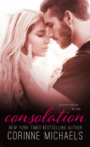 Consolation (Book One in the Consolation Duet)