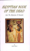 The Egyptian Book of the Dead and the Mysteries of Amenta