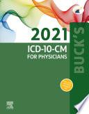 Buck s 2021 ICD 10 CM for Physicians   E Book