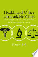 Health And Other Unassailable Values