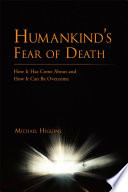 Humankind's Fear of Death