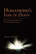 Humankind's Fear of Death [Pdf/ePub] eBook