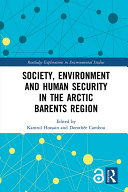 Society  Environment and Human Security in the Arctic Barents Region