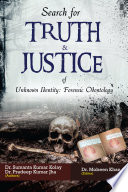 Search for Truth   Justice of Unknown Identity Forensic Odontology Book