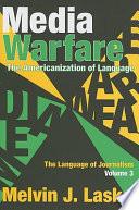 The Language of Journalism  Media Warfare Book