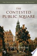 The Contested Public Square