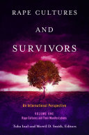 Rape Cultures and Survivors: An International Perspective [2 volumes]