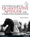 The Pearson Guide To Quantitative Aptitude For Competitive Examinations 2 E