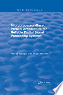 Microprocessor Based Parallel Architecture for Reliable Digital Signal Processing Systems