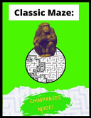 Classic Maze   Chimpanzee Mode