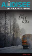 The Late Bus [Pdf/ePub] eBook