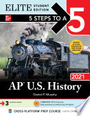 5 Steps to a 5  AP U S  History 2021 Elite Student Edition