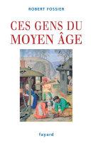 Pdf Ces gens du Moyen Âge Telecharger