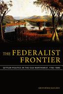 The Federalist Frontier