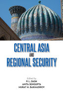 Central Asia and Regional Security