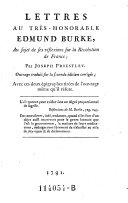 Lettres a Edmund Burke, au sujet de ses reflexions sur la Revolution de France. Traduites sur la 2. ed