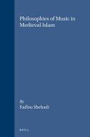 Philosophies of Music in Medieval Islam