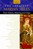 The Greatest Marian Titles