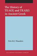 The History of Telos and Tele  in Ancient Greek