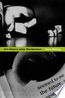 Art History After Modernism Book PDF