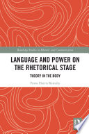 Language and Power on the Rhetorical Stage
