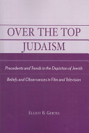 Over the Top Judaism