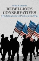 Rebellious Conservatives Book