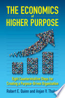 The Economics of Higher Purpose