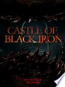 Castle of Black Iron 2 Anthology