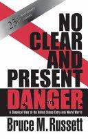 NO CLEAR & PRESENT DANGER