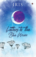 Letters to the Blue Moon Book