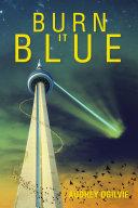 Burn It Blue [Pdf/ePub] eBook