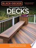 Black & Decker The Complete Guide to Decks, Updated 5th Edition