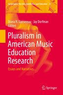 Pluralism in American Music Education Research