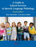 A Guide to School Services in Speech-Language Pathology Pdf/ePub eBook