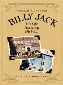 Billy Jack  His Life  His Story  His Way