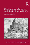Christopher Marlowe and the Failure to Unify [Pdf/ePub] eBook