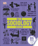 The Sociology Book  : Big Ideas Simply Explained