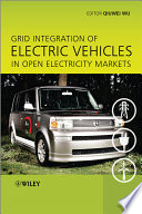 Grid Integration Of Electric Vehicles In Open Electricity Markets Book PDF