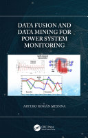 Data Fusion and Data Mining for Power System Monitoring