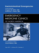 Gastrointestinal Emergencies  An Issue of Emergency Medicine Clinics   E Book