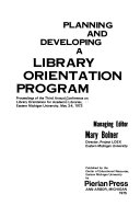 Planning and Developing a Library Orientation Program