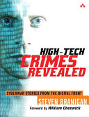 High tech Crimes Revealed