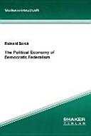 The Political Economy of Democratic Federalism