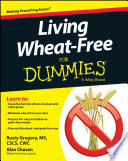 Living Wheat-Free For Dummies