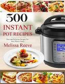 500 Instant Pot Recipes